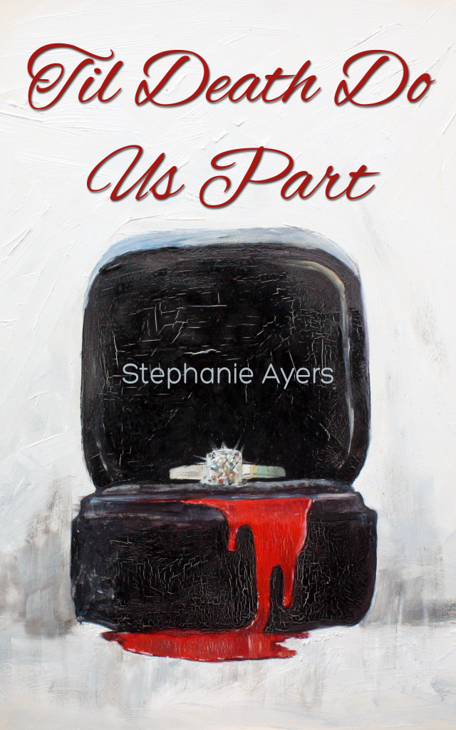 Book Cover: Til Death Do Us Part